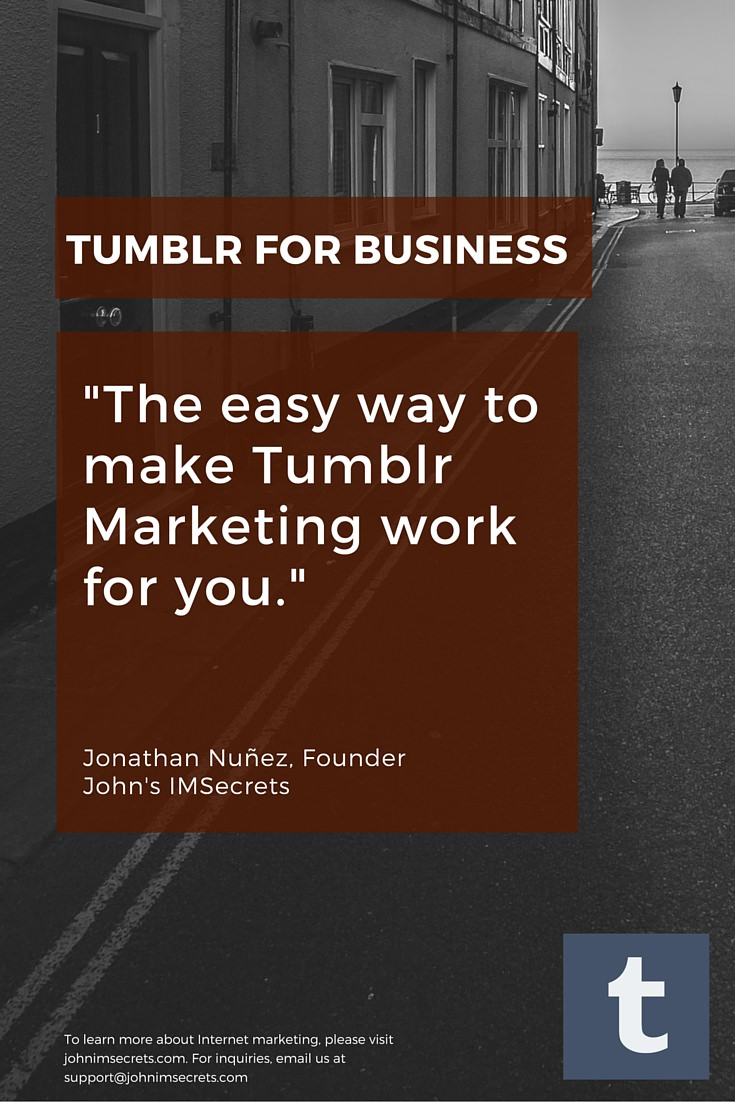 Tumblr For Business - The easy way to market with Tumblr